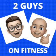 2 Guys on Fitness